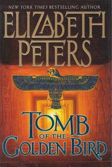Elizabeth Peters - Tomb of the Golden Bird [antikvár]
