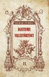 Kühár Flóris - Egyetemes vallástörténet II kötet