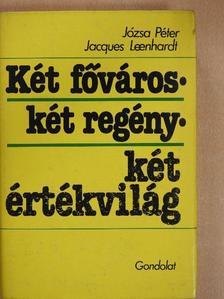 Jacques Lennhardt - Két főváros - Két regény - Két értékvilág [antikvár]