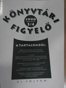Bakonyi Géza - Könyvtári Figyelő 1998/3-4. [antikvár]