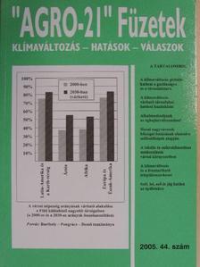"""Bartholy Judit - """"AGRO-21"""" Füzetek 2005/44. [antikvár]"""