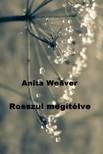 Anita Weaver - Rosszul megítélve [eKönyv: epub, mobi]