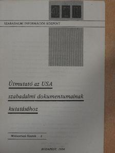 Kincses István - Útmutató az USA szabadalmi dokumentumainak kutatásához  [antikvár]