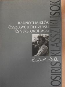Adolf Meschendörfer - Radnóti Miklós összegyűjtött versei és versfordításai [antikvár]