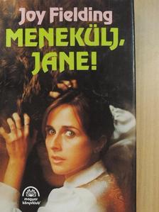 Joy Fielding - Menekülj, Jane! [antikvár]