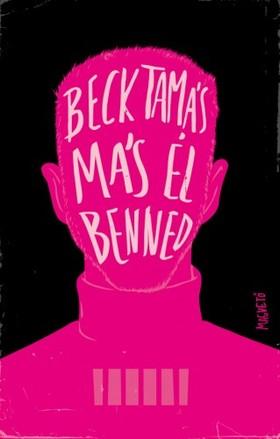 Beck Tamás - Más él benned [eKönyv: epub, mobi]
