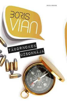 Boris Vian - Tábornokok uzsonnája