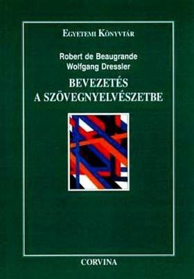 Beaugrande, R.- Dressler, W. U - BEVEZETÉS A SZÖVEGNYELVÉSZETBE     5110