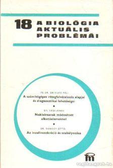 Csaba György - A biológia aktuális problámái 1980/18 [antikvár]