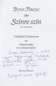 Buda Ferenc - Színre szín (dedikált) [antikvár]