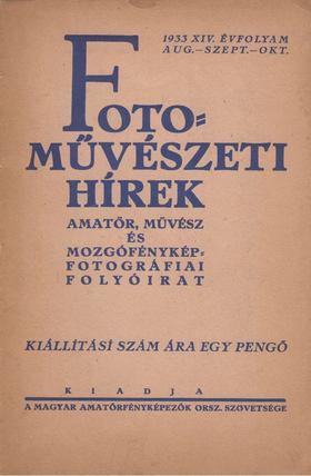 Fotoművészeti Hírek 1933 XIV. évfolyam aug.-szept.-okt. [antikvár]