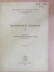 Diószegi Ferencné - Matematikai példatár III. [antikvár]