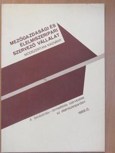 Dr. Horváth Mihály - A felvásárlás-termeltetés szervezése az élelmiszeriparban 1988/2. [antikvár]