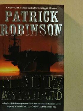 Patrick Robinson - Nimitz anyahajó [antikvár]