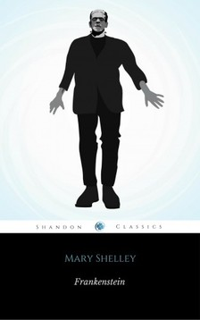 Mary Shelley - Frankenstein or, The Modern Prometheus [eKönyv: epub, mobi]