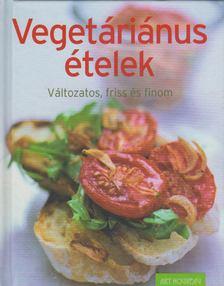 Vegetáriánus ételek [antikvár]