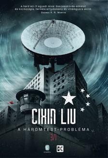 CIXIN, LIU - A háromtest-probléma - A háromtest-trilógia 1. [eKönyv: epub, mobi]