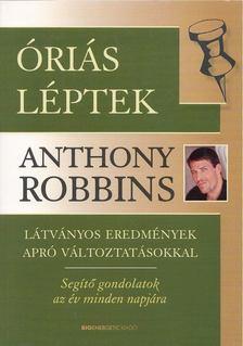 Anthony Robbins - Óriás léptek [antikvár]
