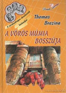 Brezina Thomas - A vörös múmia bosszúja [antikvár]