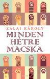Zalai Károly - Minden hétre macska (új kiadás)