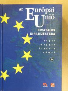 Az Európai Unió Hivatalos Kifejezéstára - CD-vel [antikvár]
