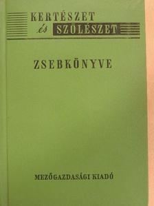 Csatári-Szűts István - Kertészet és szőlészet zsebkönyve [antikvár]