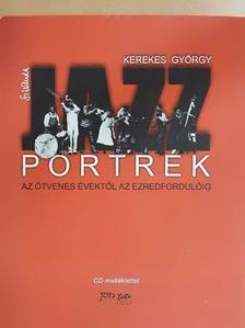 Kerekes György - Jazzportrék [antikvár]