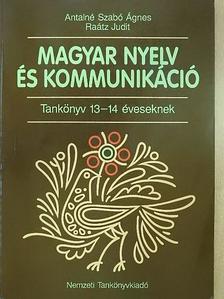 Antalné Szabó Ágnes - Magyar nyelv és kommunikáció - Tankönyv 13-14 éveseknek [antikvár]