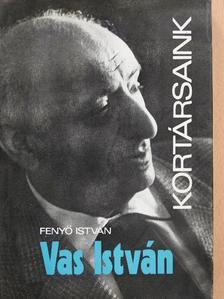 Fenyő István - Vas István [antikvár]