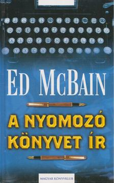 Ed McBain - A nyomozó könyvet ír [antikvár]