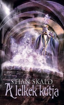 Stian Skald - A lelkek kútja