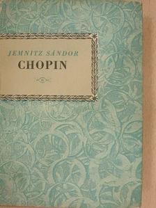 Jemnitz Sándor - Fryderyk Chopin [antikvár]