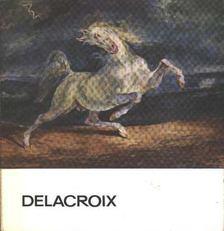 Végvári Lajos - Delacroix [antikvár]