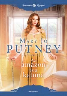 Mary Jo Putney - Az amazon és a katona [eKönyv: epub, mobi]