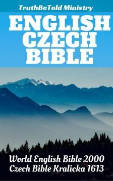 TruthBeTold Ministry, Joern Andre Halseth, Rainbow Missions, Unity Of The Brethren, Jan Blahoslav - English Czech Bible [eKönyv: epub, mobi]