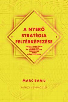 Marc Baaij, Patrick Reinmoeller - A nyerő stratégia feltérképezése