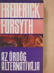 Frederick Forsyth - Az ördög alternatívája [antikvár]
