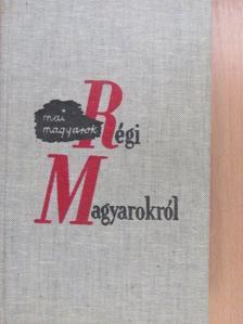 Babits Mihály - Mai magyarok régi magyarokról [antikvár]