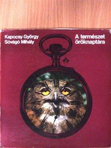 Kapocsy György - A természet öröknaptára [antikvár]