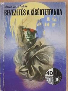 Magyar László András - Bevezetés a kísértettanba [antikvár]