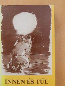 Adamis Anna - Innen és túl [antikvár]