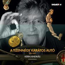 REJTŐ JENŐ - Rejtő-hangoskönyvek - A tizennégy karátos autó - Kern András előadásában