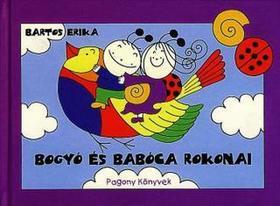 Bartos Erika - Bogyó és Babóca rokonai