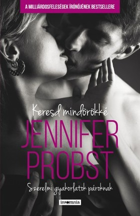 Jennifer Probst - Keresd mindörökké - Szerelmi gyakorlatok pároknak [eKönyv: epub, mobi]