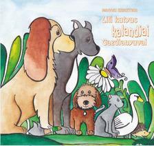 Magosi Krisztina - Lili kutyus kalandjai Gazdianyuval