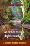 Edgar Cayce - Az ember szellemi fejlődésének útja