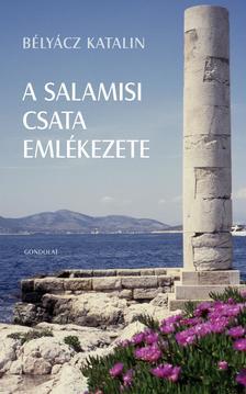 Bélyácz Katalin - A salamisi csata emlékezete