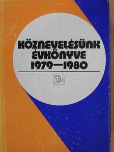 Angyalosi Endre - Köznevelésünk évkönyve 1979-1980 [antikvár]