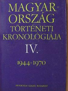 Bálint Csanád - Magyarország történeti kronológiája IV. [antikvár]