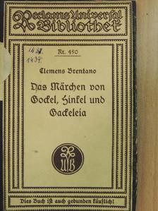 Clemens Brentano - Das Märchen von Gockel, Hinkel und Gackeleia (gótbetűs) [antikvár]